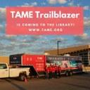 TAME Trailblazer to visit WPL